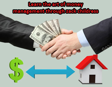 Learn The Art Of Money Management Through Zack Childress