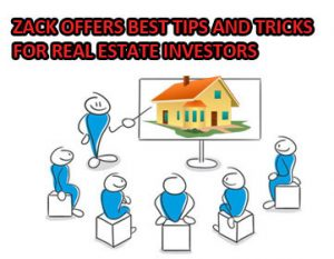 Zack Childress Offers Best Tips And Tricks For Real Estate Investors